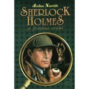 Sherlock Holmes si printesa araba - John North