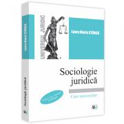 Sociologie juridica. Editia a 2-a - Laura Maria Stanila
