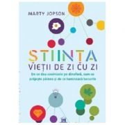 Stiinta vietii de zi cu zi - Marty Jopson