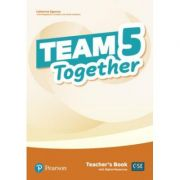 Team Together 5 Teacher's Book with Digital Resources Pack - Catherine Zgouras