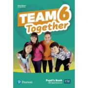 Team Together 6 Pupil's Book with Digital Resources Pack - Kay Bentley