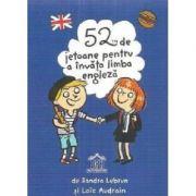 52 de jetoane pentru a invata limba engleza - Sandra Lebrun, Loic Audrain