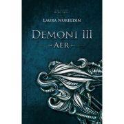 Aer. Seria Demoni. Vol. 3 - Laura Nureldin