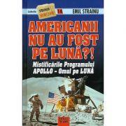 Americanii nu au fost pe luna?! - Emil Strainu