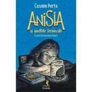 Anisia si uneltele fermecate - Cosmin Perta