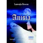 Anisia. Versuri - Laurentiu Brescan