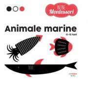 Bebe Montessori. Animale marine (0-12 luni)