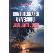 Computerizarea universului - Dan Pavelescu