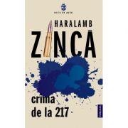 Crima de la 217 - Haralamb Zinca