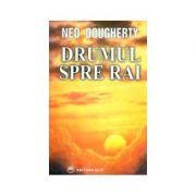 Drumul spre Rai - Ned Dougherty