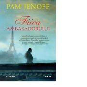 Fiica ambasadorului - Pam Jenoff