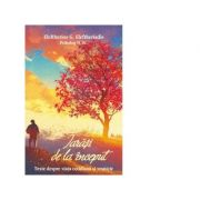 Iarasi de la inceput. Texte despre viata cotidiana si vesnicie - Cristian Spatarelu