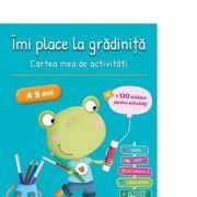 Imi place la gradinita 4-5 ani. Cartea mea de activitati - Jeanine Villani, Nicole Herr