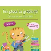 Imi place la gradinita 5-6 ani. Cartea mea de activitati - Kerstin Hache -Thibon