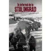 In infernul de la Stalingrad - Reinhold Busch
