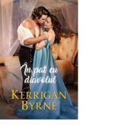 In pat cu diavolul - Kerrigan Byrne