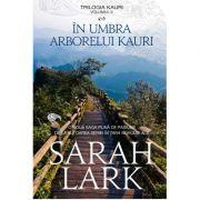 In Umbra Arborelui Kauri - ed. buzunar - Sarah Lark