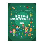 Jocuri matematice pentru clasele 1-4 - Angela Draghici