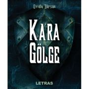 Kara Golge - Ovidiu Barsan