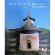 Kloster und Kirchen in Rumanien - format mare, cartonat