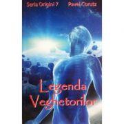 Legenda veghetorilor - Pavel Corut