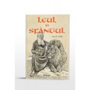 Leul si Sfantul - Laura E. Wolfe