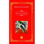 Maestrul si Margarita - Mihail Bulgakov