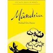 Mandria - Michael Eric Dyson