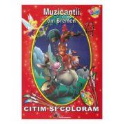 Muzicantii din Bremen - Citim si coloram - Fratii Grimm