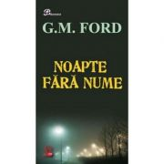 Noapte fara nume - G. M. Ford