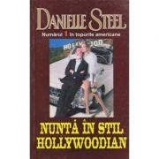 Nunta in stil Hollywoodian - Danielle Steel