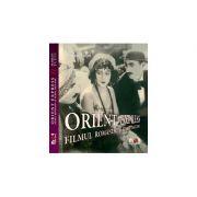 Orient Express. Filmul romanesc si filmul balcanic - Marian Tutui