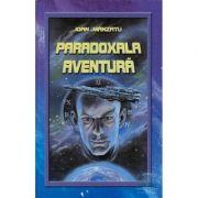 Paradoxala aventura - Ioan Manzatu