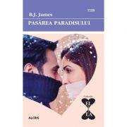 Pasarea paradisului - B. J. James