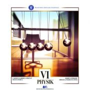Physik - Manual in limba germana pentru clasa a VI-a - Carmen Gabriela Bostan