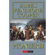Pionerii - James Fenimore Cooper