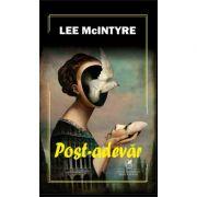 Post-adevar - Lee McIntyre