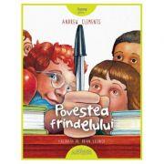 Povestea frindelului - editie cartonata - Andrew Clements