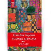 Pumnul si palma, Vol. 2 - Dumitru Popescu