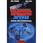 Razboiul informatic infowar - Emil Strainu
