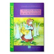 Scufita Rosie si alte povesti - Charles Perrault