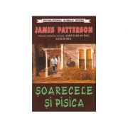 Soarecele si pisica - James Patterson