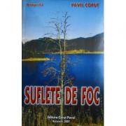 Suflete de foc. Octogon 83 - Pavel Corut