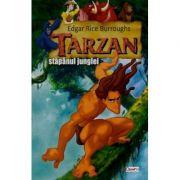 Tarzan stapanul junglei - Edgar Rice Burroughs