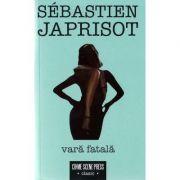 Vara fatala - Sebastien Japrisot