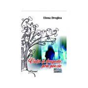 Viata si dragoste prin poezie - Elena Dreglea