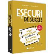 Esecuri de succes ale antreprenorilor romani. Volumul II - Despre antreprenoriat si antreprenori in 17 povesti inspirationale