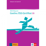 Mit Erfolg zum Goethe-ÖSD-Zertifikat B1. Testbuch + Audio-CD