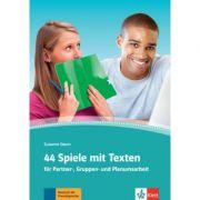44 Spiele mit Texten. für Partner-, Gruppen- und Plenumsarbeit - Susanne Daum