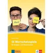 55 Wortschatzspiele. für Gruppen- und Plenumsarbeit - Susanne Daum